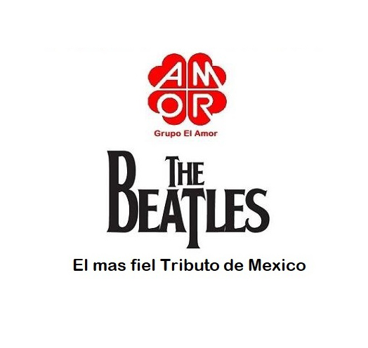 GRUPO EL AMOR TRIBUTO A THE BEATLES