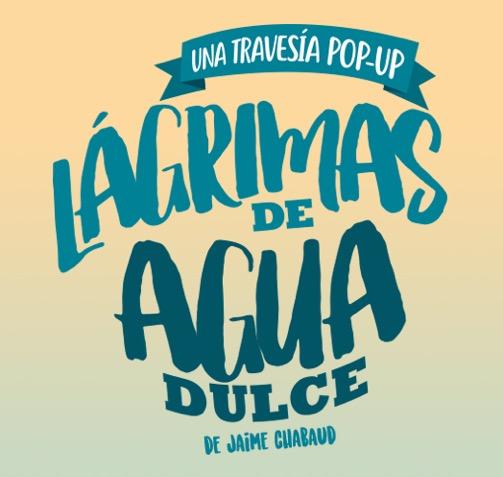 LÁGRIMAS DE AGUA DULCE