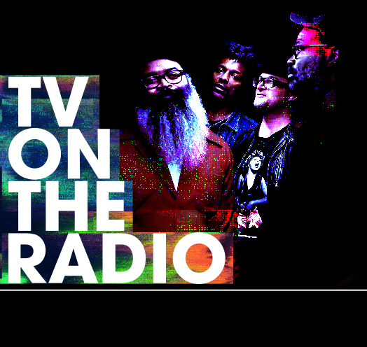 TV ON THE RADIO