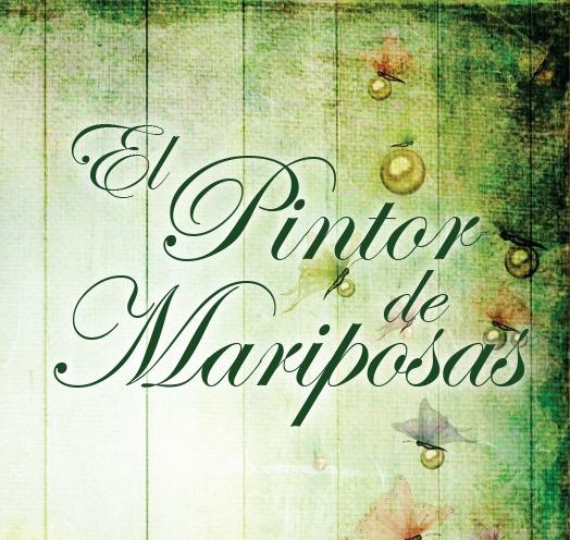 EL PINTOR DE MARIPOSAS