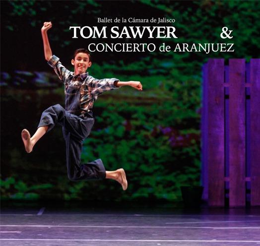 "BALLET DE CÁMARA DE JALISCO ""TOM SAWYER & CONCIERTO DE ARANJUEZ"""