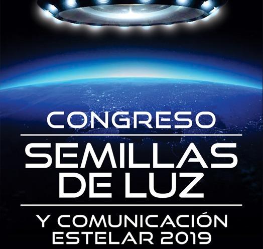CONGRESO DE SEMILLAS DE LUZ Y COMUNICACIÓN ESTELAR 2019