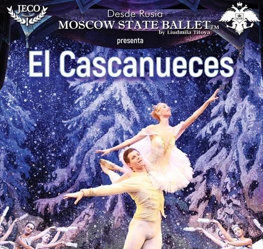 "MOSCOW STATE BALLET ""EL CASCANUECES"""