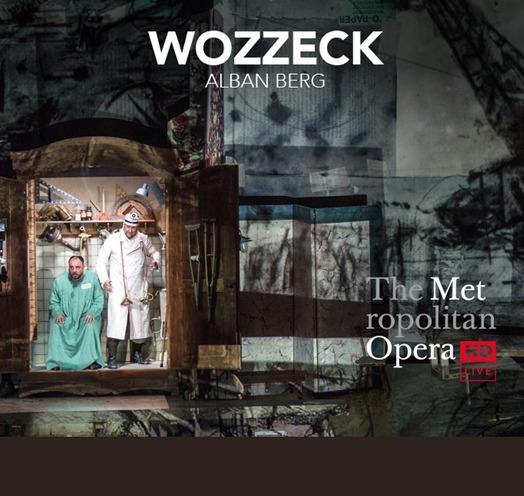 EN VIVO DESDE EL MET DE NY PRESENTA: WOZZECK (Berg) – Nueva Producción