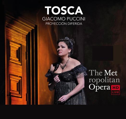 EN VIVO DESDE EL MET DE NY PRESENTA: TOSCA (Puccini)