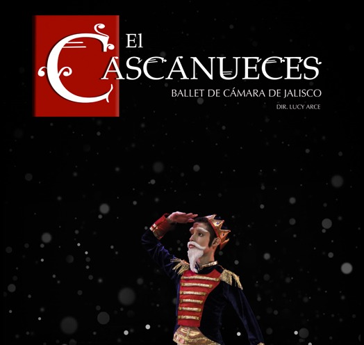 EL CASCANUECES CON BALLET DE CAMARA DE JALISCO
