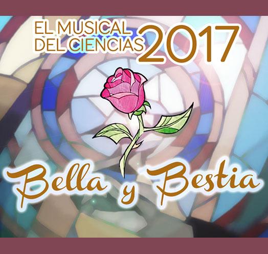 BELLA Y BESTIA EL MUSICAL DEL CIENCIAS 2017