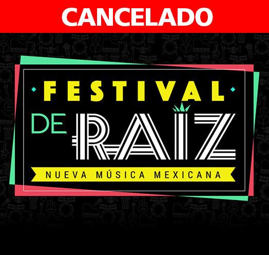 FESTIVAL DE RAÍZ