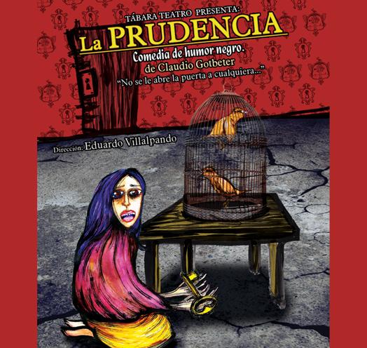 LA PRUDENCIA <br />de Claudio Gotbeter