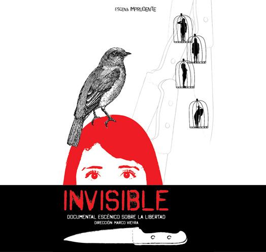 Invisible, <br />acontecimiento escénico sobre la libertad
